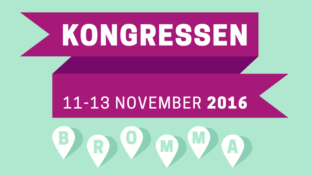 Grafik som illustrerar texten Kongressen 11-13 november 2016. Bromma.